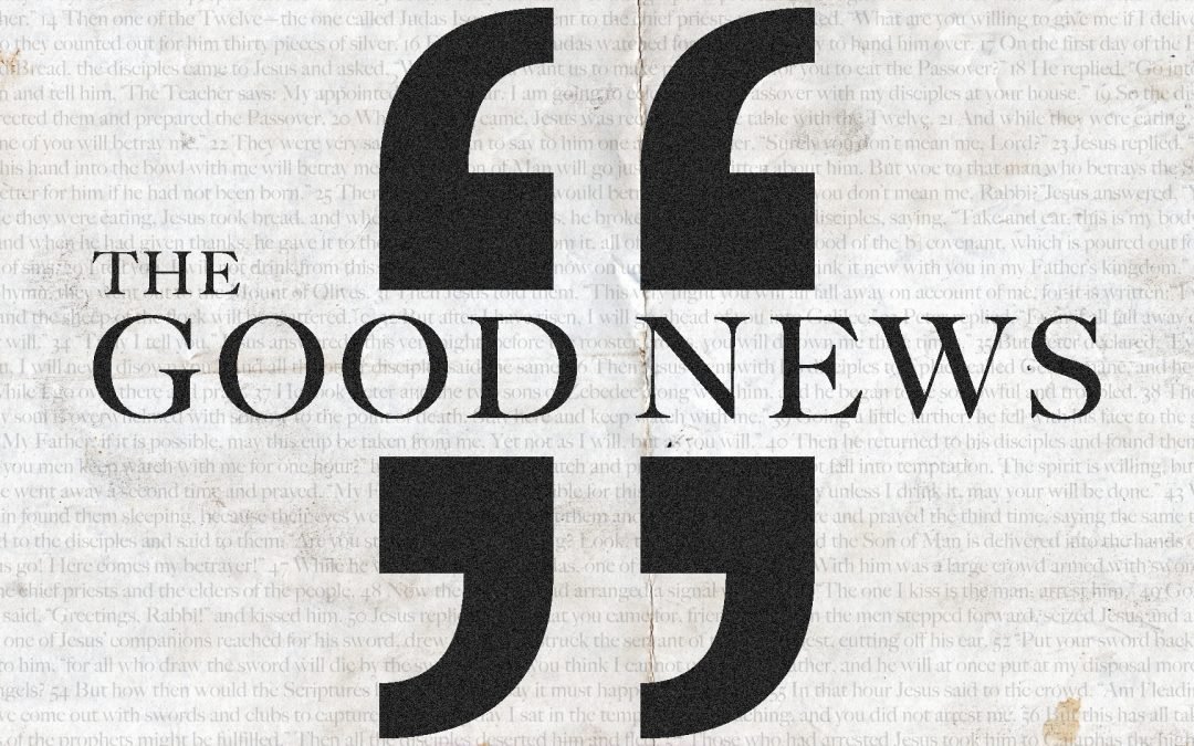 The Good News – Easter Journey to the Cross Unpack Notes